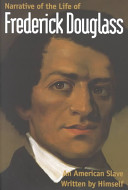 Narrative of the life of Frederick Douglass, an American slave /