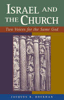 Israel and the church : two voices for the same God /