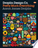 Draplin Design Co. : pretty much everything /