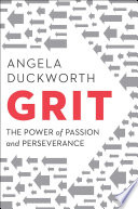 Grit : the power of passion and perseverance /