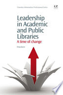 Leadership in academic and public libraries : a time of change /