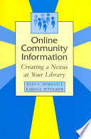 Online community information : creating a nexus at your library /