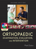 Orthopaedic examination, evaluation, and intervention /