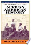 The Routledge atlas of African American history /
