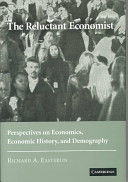 The reluctant economist : perspectives on economics, economic history and demography /