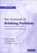 The treatment of drinking problems : a guide for the helping professions /