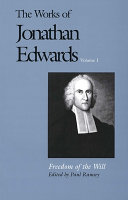 The works of Jonathan Edwards /