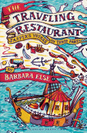 The traveling restaurant : Jasper's voyage in three parts : a novel for children /