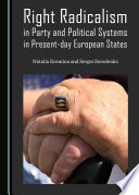 Right radicalism in party and political systems in present-day European States /