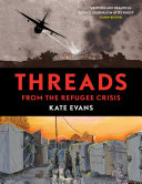 Threads : from the refugee crisis /
