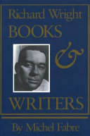 Richard Wright : books and writers /