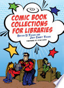 Comic book collections for libraries /