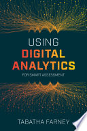 Using digital analytics for smart assessment /