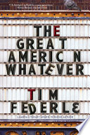 The great American whatever /