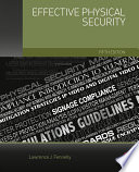 Effective Physical Security, Fifth Edition /