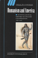 Humanism and America : an intellectual history of English colonisation, 1500-1625 /