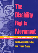 The disability rights movement : from charity to confrontation /