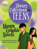 Library collections for teens : manga and graphic novels /