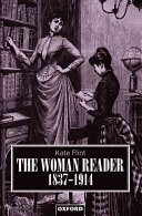 The woman reader, 1837-1914 /