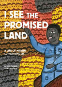 I see the promised land : a life of Martin Luther King Jr. /