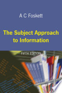 The subject approach to information /