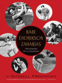 Babe Didrikson Zaharias : the making of a champion /