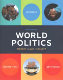 World politics : interests, interactions, institutions /