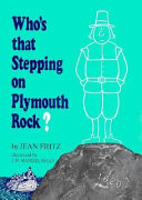 Who's that stepping on Plymouth Rock? /