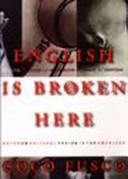 English is broken here : notes on cultural fusion in the Americas /