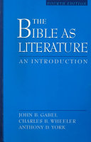 The Bible as literature : an introduction /