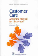 Customer care : a training manual for library staff /