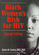 Black women's risk for HIV : rough living /