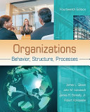 Organizations : behavior, structure, processes /