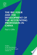 The big four and the development of the accounting profession in China /