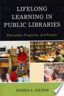 Lifelong learning in public libraries : principles, programs, and people /
