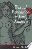 Sexual revolution in early America /