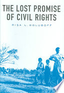 The lost promise of civil rights /