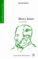Henry James, a literary life /