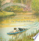 The wind in the willows : an annotated edition /