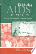 Rethinking AIDS prevention : learning from successes in developing countries /