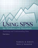 Using SPSS for Windows and Macintosh : analyzing and understanding data /