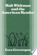 Walt Whitman and the American reader /