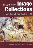 Structures of image collections : from Chauvet-Pont-d'Arc to Flickr /