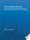 The customer century : lessons from world class companies in integrated marketing and communications /
