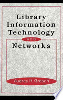 Library information technology and networks /