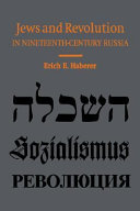 Jews and revolution in nineteenth-century Russia /