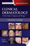 Clinical dermatology : a color guide to diagnosis and therapy /