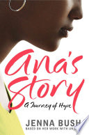Ana's story : a journey of hope /