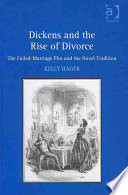 Dickens and the rise of divorce : the failed-marriage plot and the novel tradition /