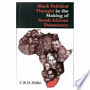 Black political thought in the making of South African democracy /